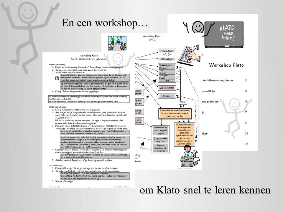 En een workshop… om Klato snel te leren kennen