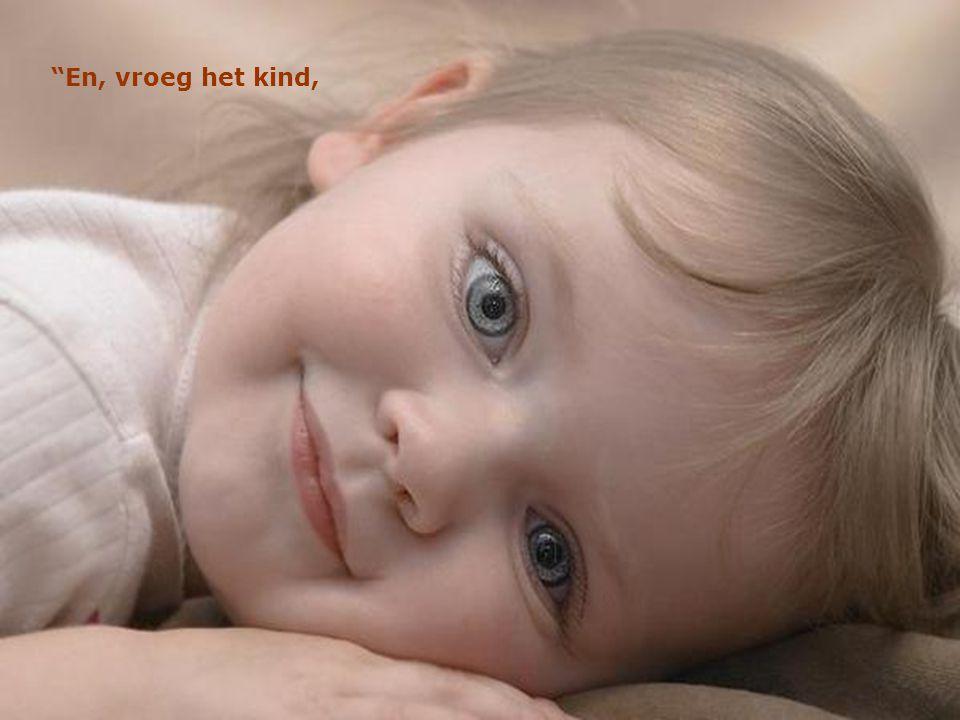 God antwoordde: je engel zal elke dag voor je zingen, je zal de liefde van de engel voelen en dit zal je gelukkig maken .