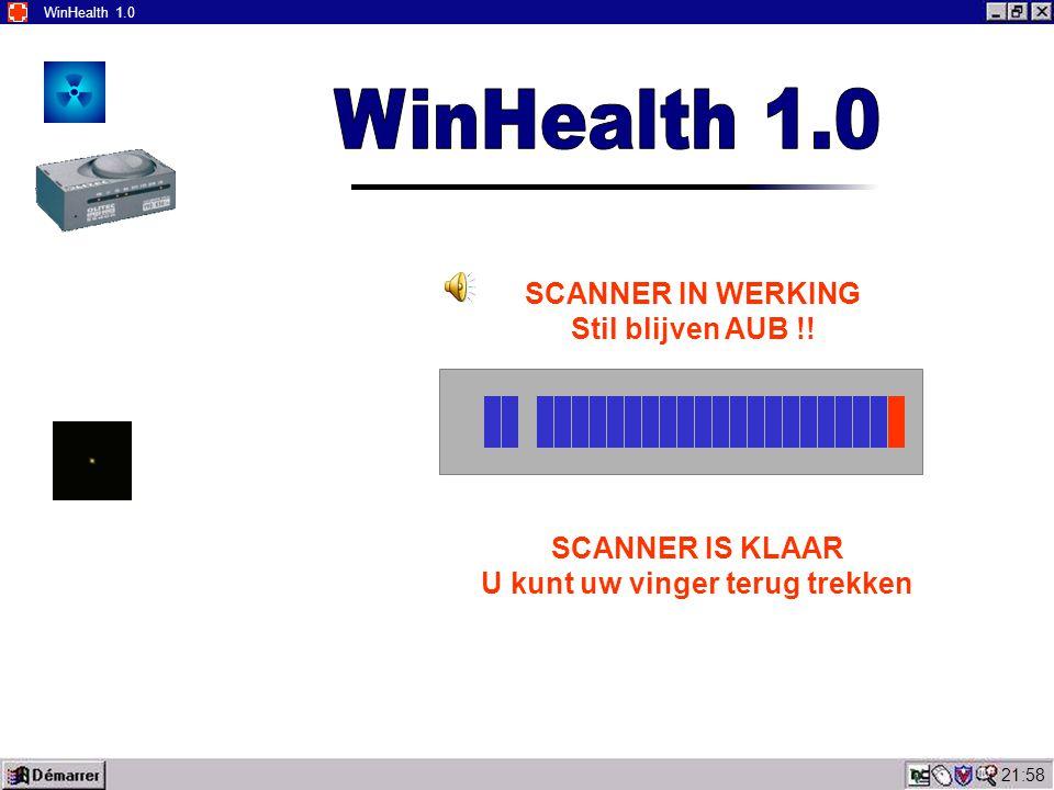 22:00 WinHealth 1.0 Fout 911 Mogelijkheden: > Slechte contact tussen scherm en vinger > Vinger afwezig Wilt U uw vinger opnieuw plaatsen en vooral goed opleten dat deze niet beveegt tijdens het analyse.