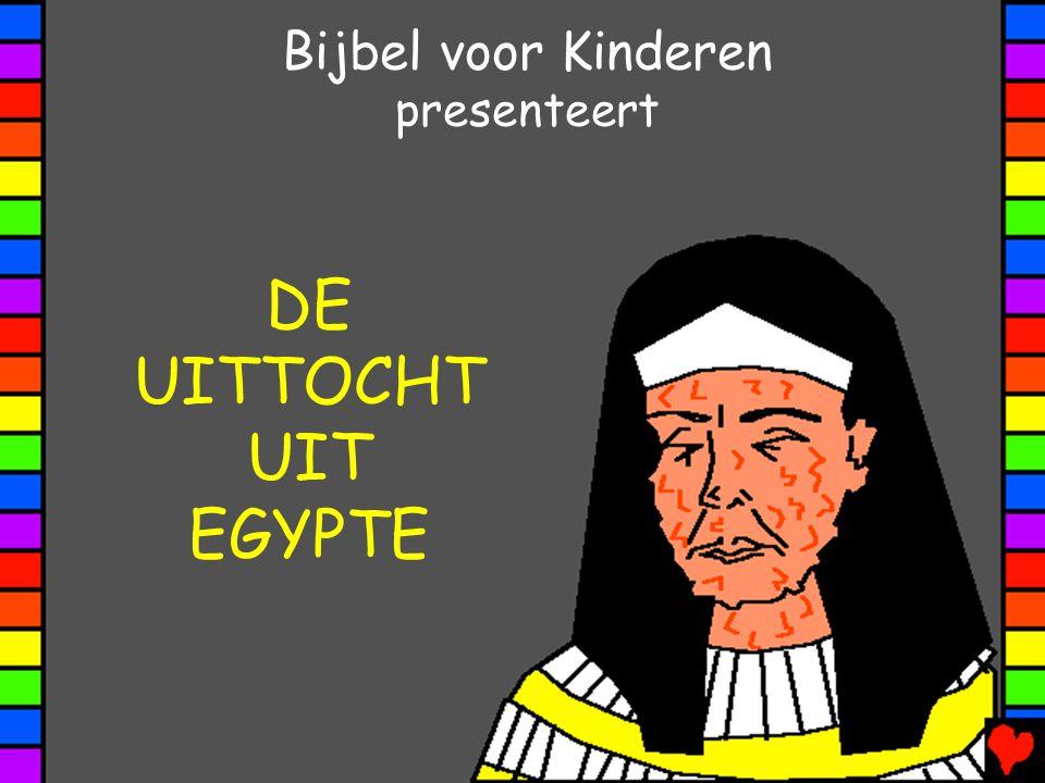 Bijbel voor Kinderen presenteert DE UITTOCHT UIT EGYPTE