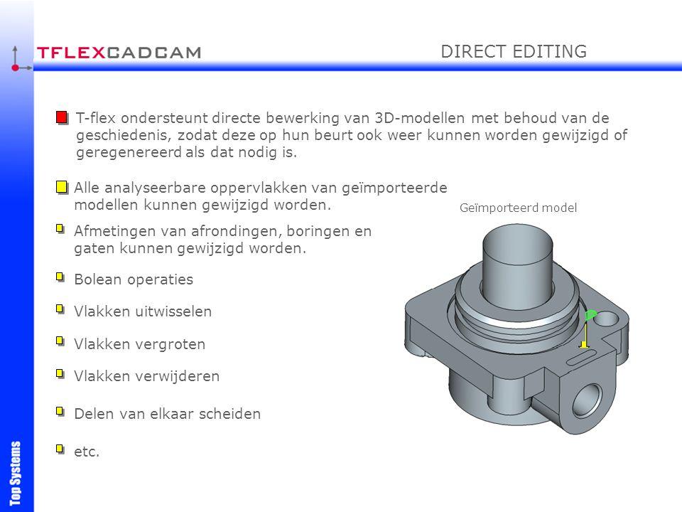 T-flex ondersteunt directe bewerking van 3D-modellen met behoud van de geschiedenis, zodat deze op hun beurt ook weer kunnen worden gewijzigd of gereg