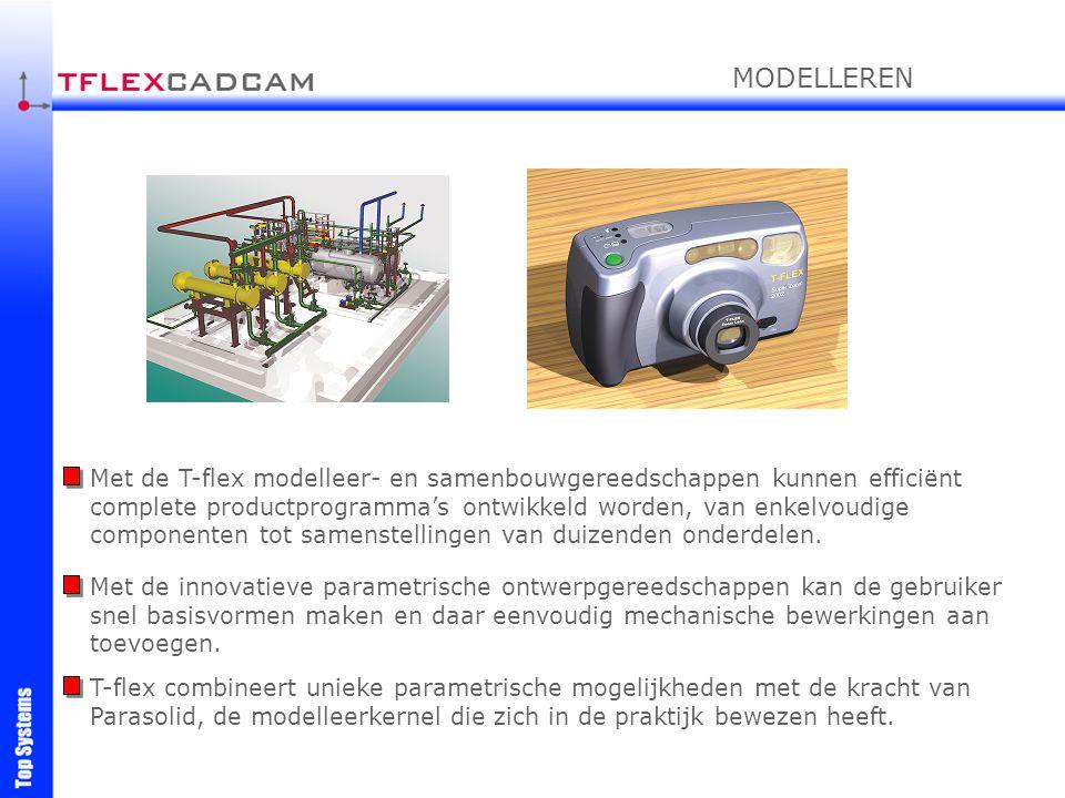 Met de T-flex modelleer- en samenbouwgereedschappen kunnen efficiënt complete productprogramma's ontwikkeld worden, van enkelvoudige componenten tot s