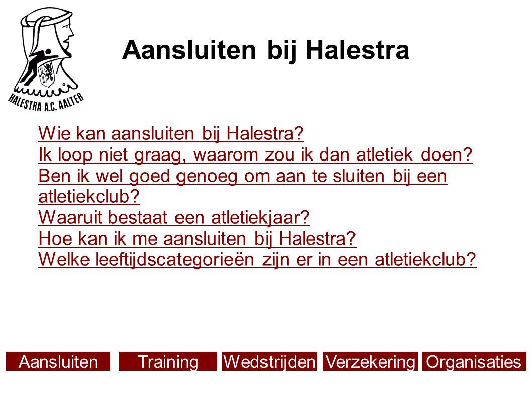 Wie kan aansluiten bij Halestra.