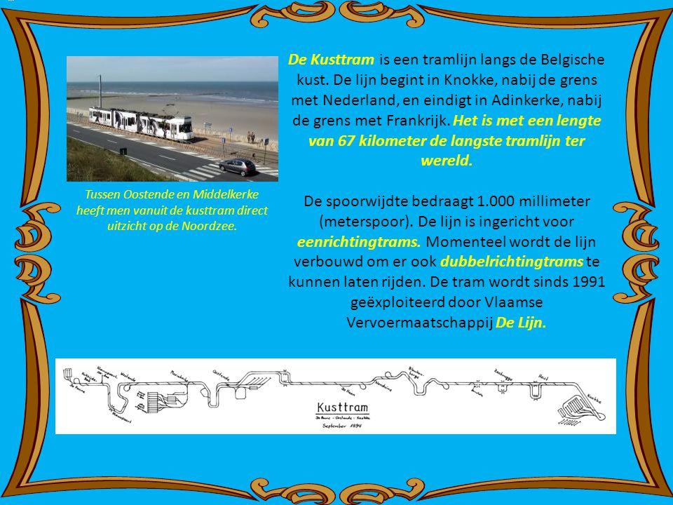 De Kusttram is een tramlijn langs de Belgische kust.