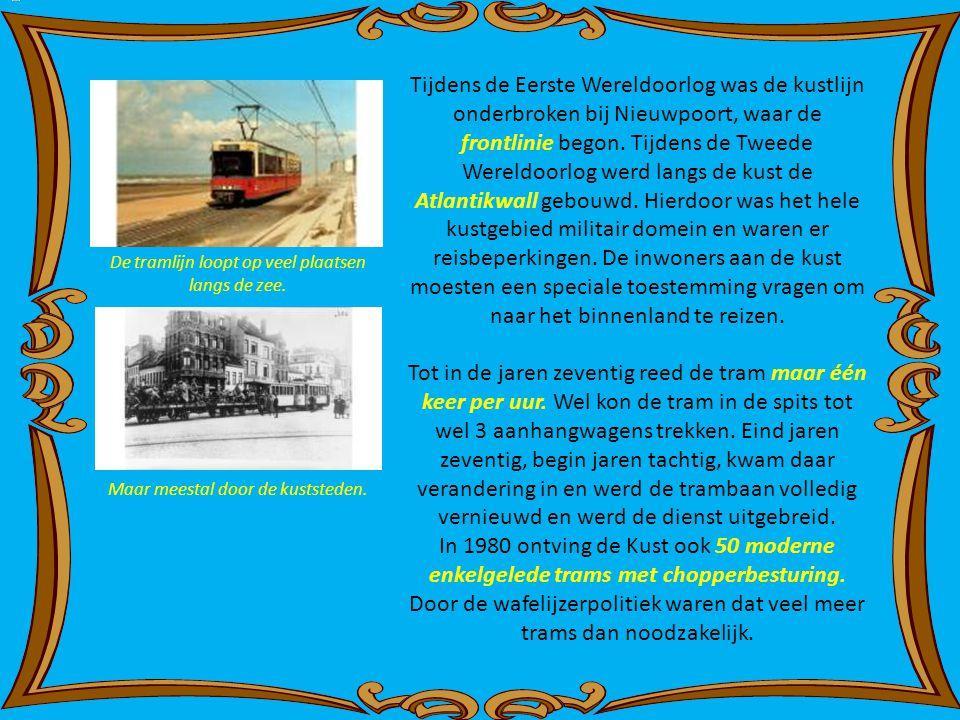 Tijdens de Eerste Wereldoorlog was de kustlijn onderbroken bij Nieuwpoort, waar de frontlinie begon.