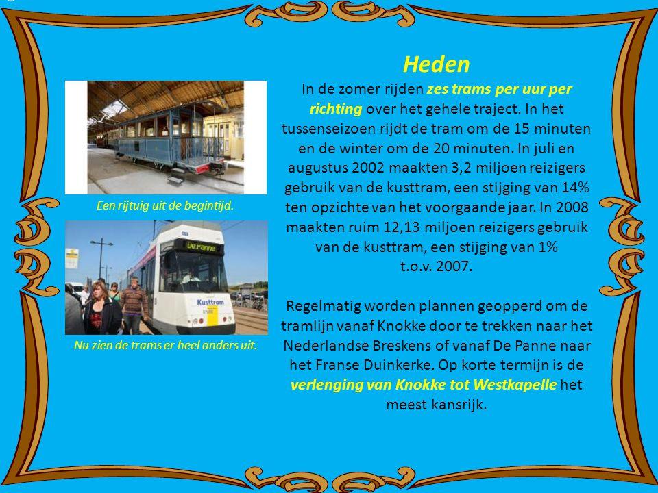 Heden In de zomer rijden zes trams per uur per richting over het gehele traject.