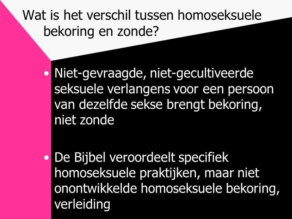 Wat is het verschil tussen homoseksuele bekoring en zonde? •Niet-gevraagde, niet-gecultiveerde seksuele verlangens voor een persoon van dezelfde sekse