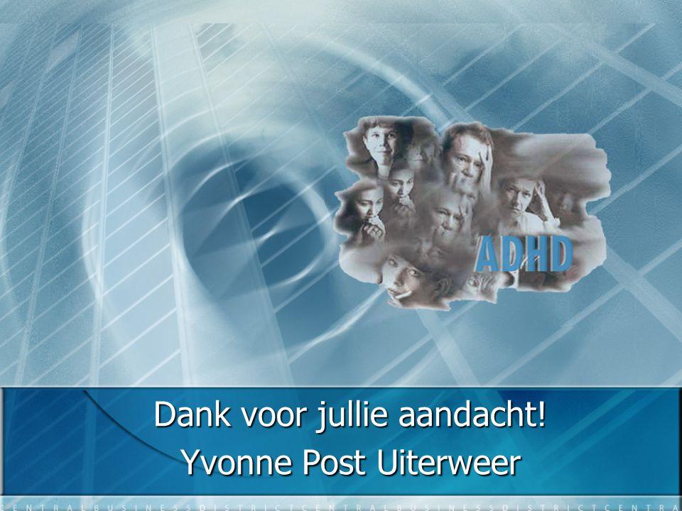 Dank voor jullie aandacht! Yvonne Post Uiterweer