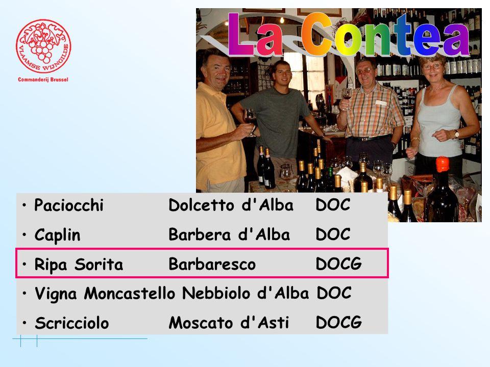 • PaciocchiDolcetto d AlbaDOC • CaplinBarbera d AlbaDOC • Ripa SoritaBarbarescoDOCG • Vigna Moncastello Nebbiolo d Alba DOC • Scricciolo Moscato d AstiDOCG