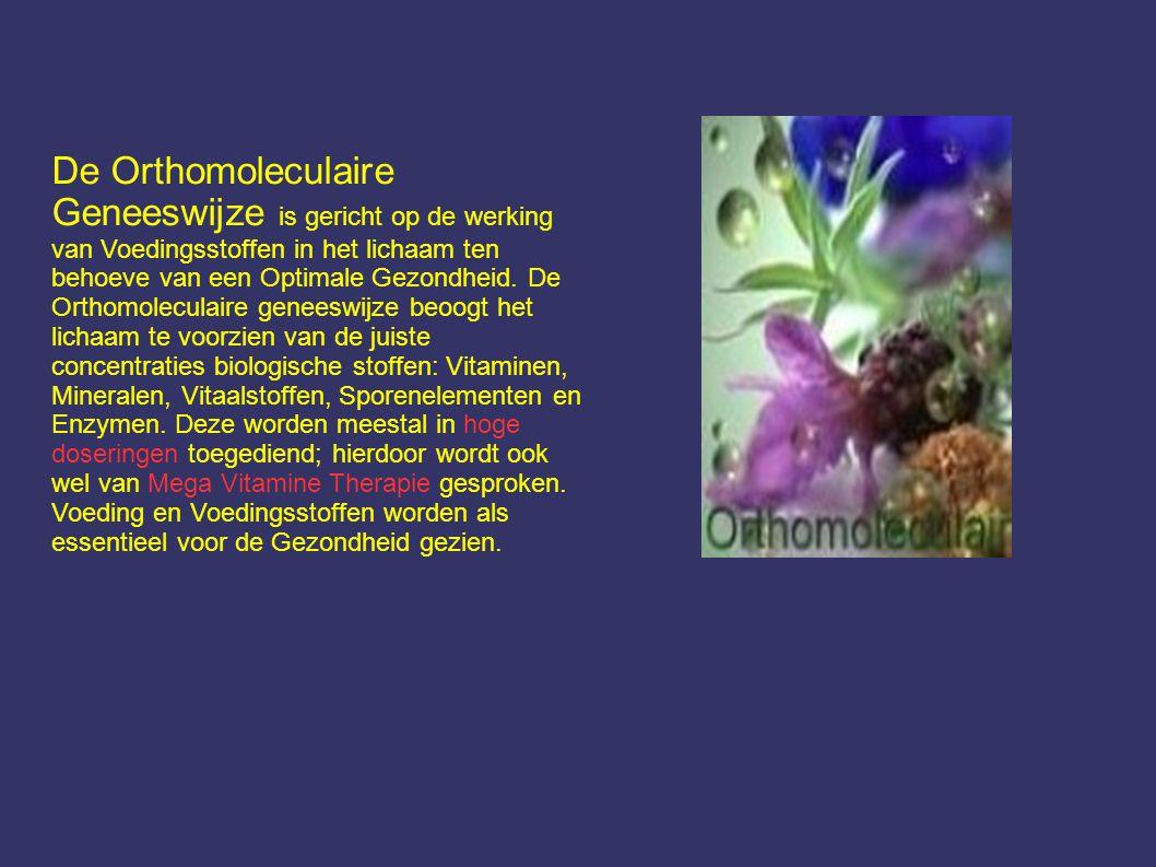 De Orthomoleculaire Geneeswijze is gericht op de werking van Voedingsstoffen in het lichaam ten behoeve van een Optimale Gezondheid.