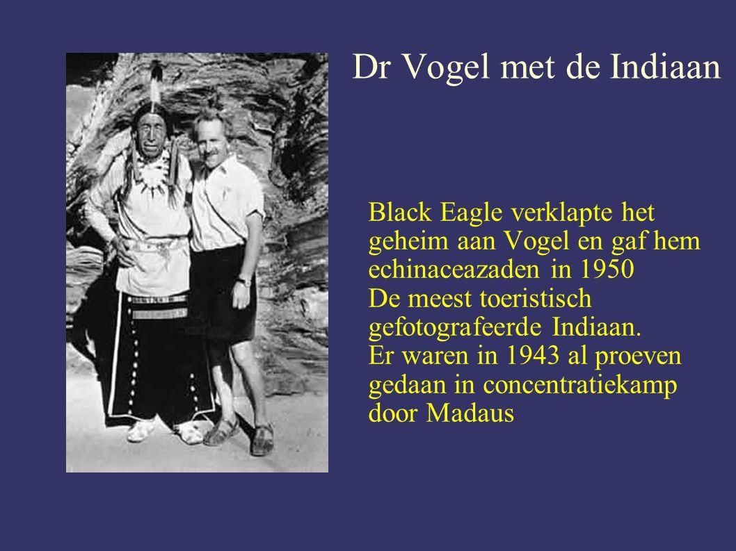 Dr Vogel met de Indiaan Black Eagle verklapte het geheim aan Vogel en gaf hem echinaceazaden in 1950 De meest toeristisch gefotografeerde Indiaan.
