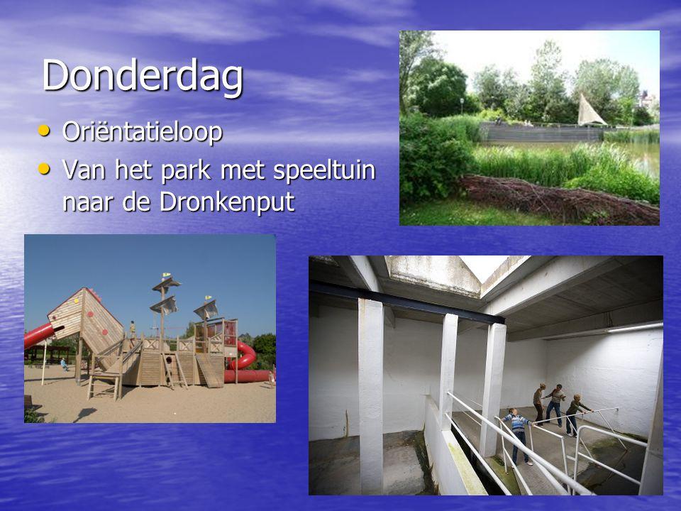 24 Donderdag • Oriëntatieloop • Van het park met speeltuin naar de Dronkenput.