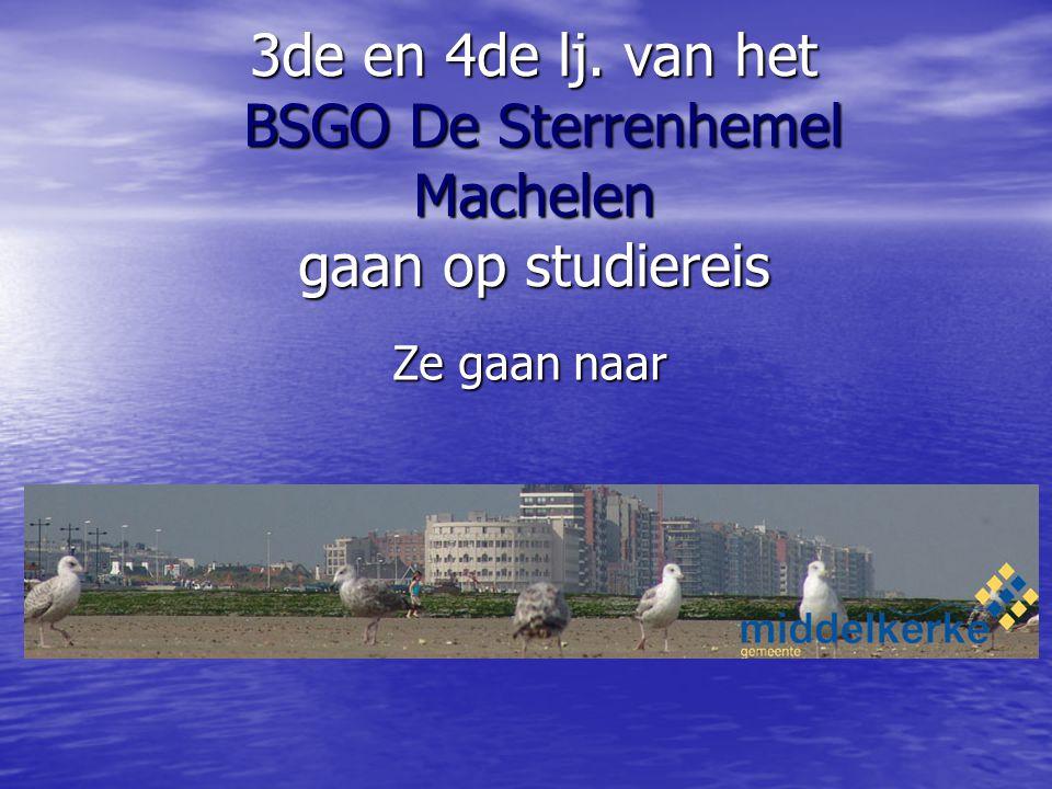 3de en 4de lj. van het BSGO De Sterrenhemel Machelen gaan op studiereis Ze gaan naar