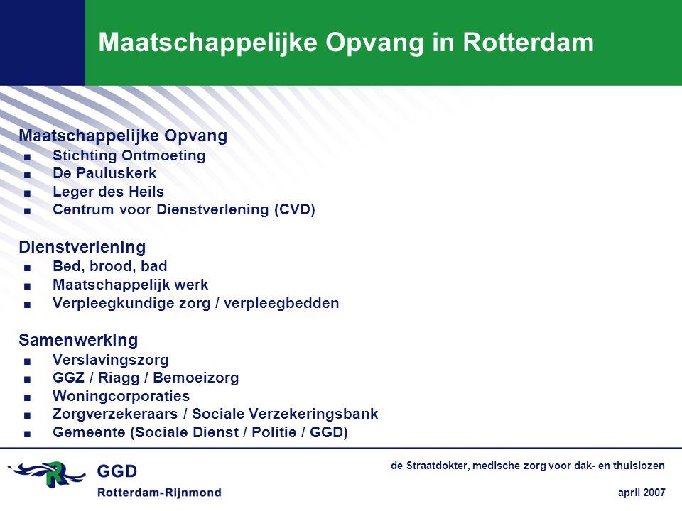 de Straatdokter, medische zorg voor dak- en thuislozen Maatschappelijke Opvang in Rotterdam Maatschappelijke Opvang. Stichting Ontmoeting. De Pauluske