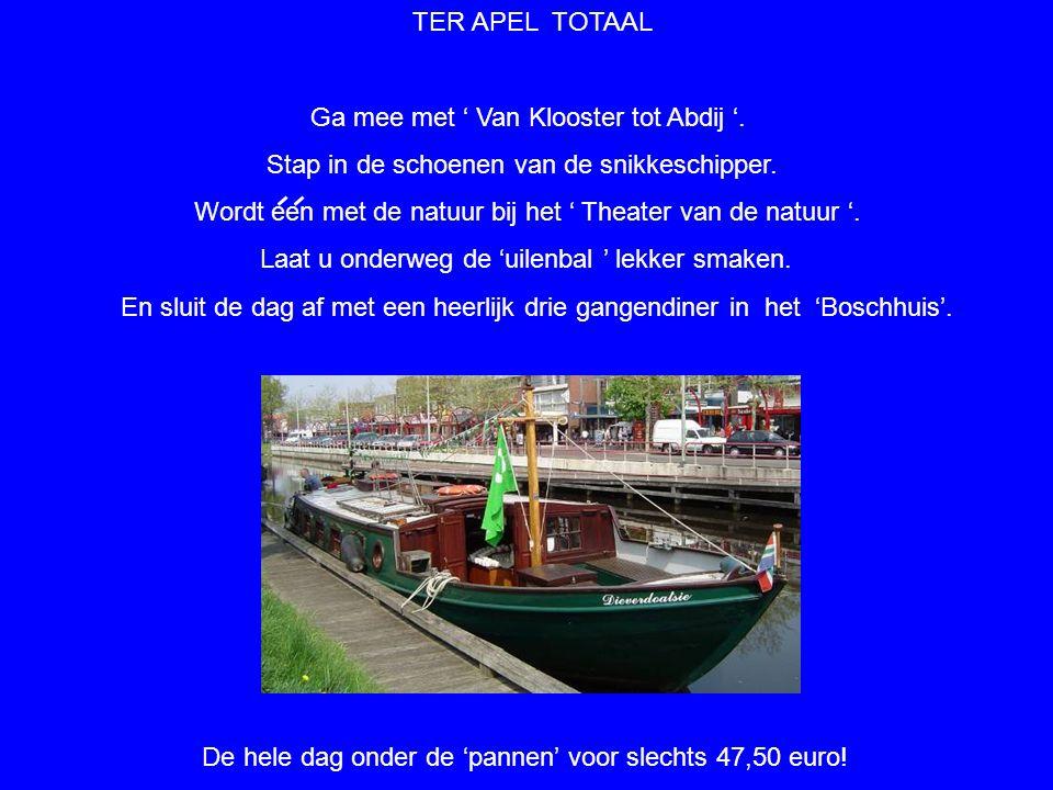 Ontdek Ter Apel en mooi Westerwolde met het 'Snikke arrangement', georganiseerd door de ' Vereniging ter Bevordering van het Toerisme in Ter Apel '