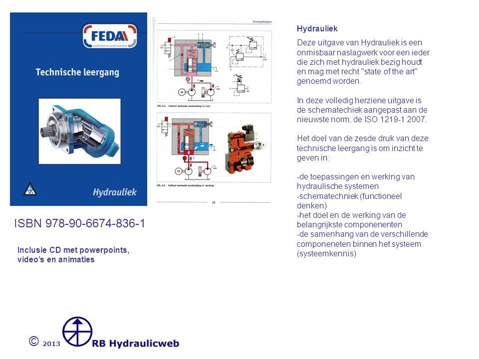 © 2013 ISBN 978-90-6674-834-7 Hydraulische systemen – Berekeningen Deze nieuwe volledig herziene druk van de Technische Leergang Hydraulische systemen - Berekeningen (inclusief CD) sluit geheel aan bij de Technische Leergang Hydrauliek .