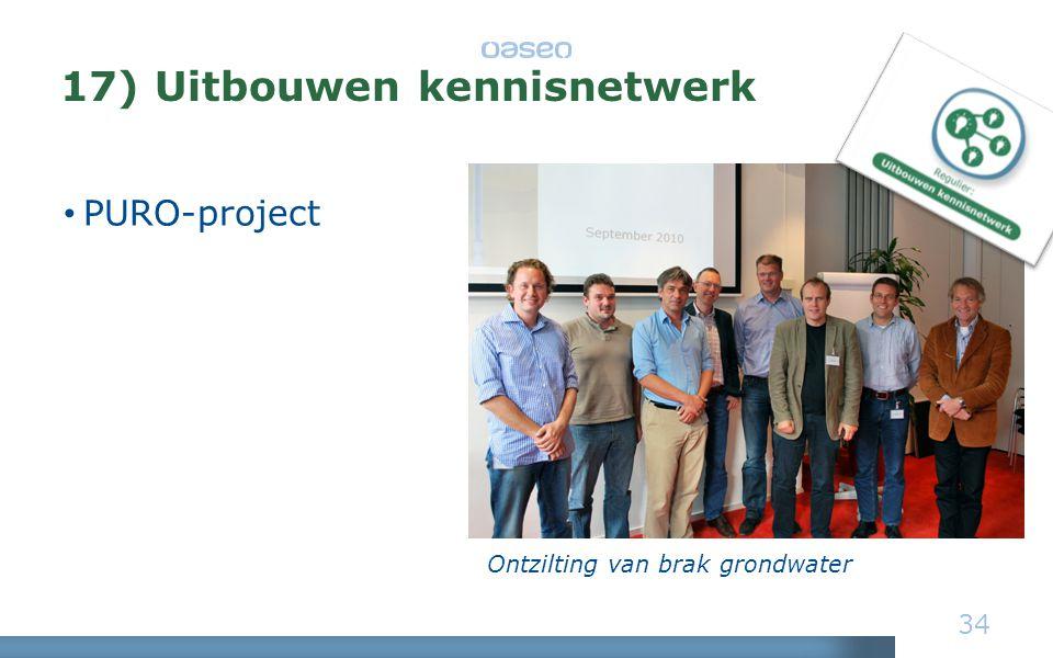 17) Uitbouwen kennisnetwerk • PURO-project 34 Ontzilting van brak grondwater