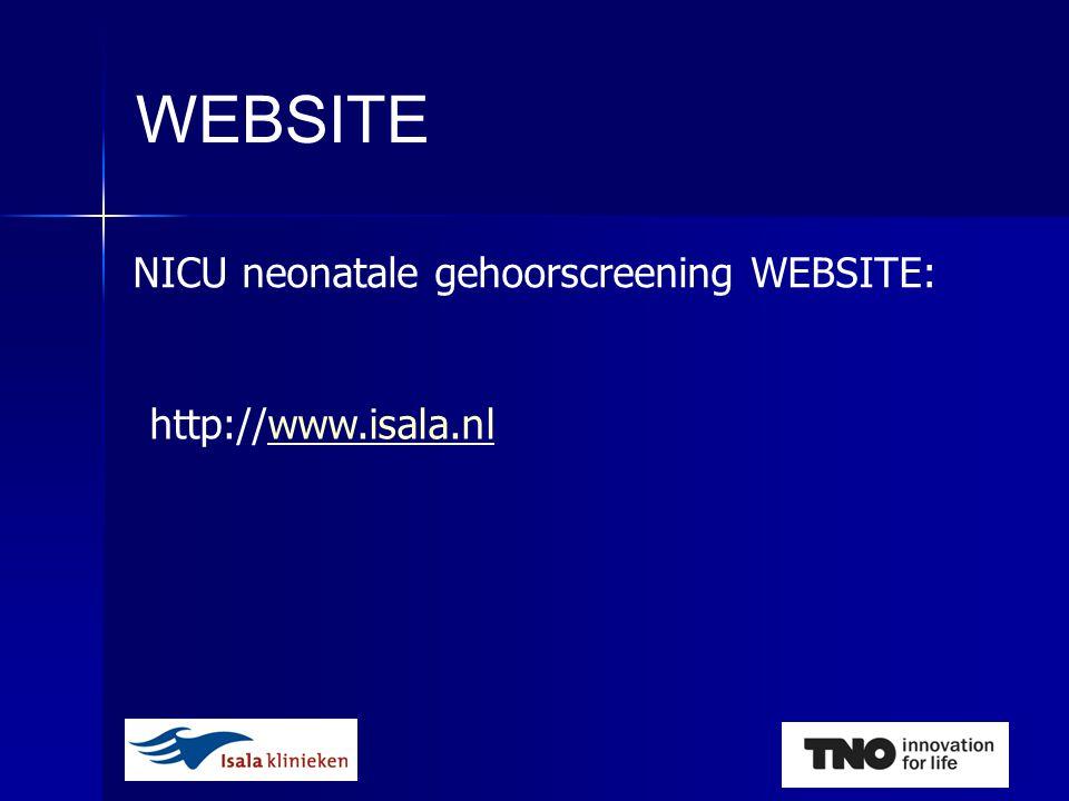 NICU neonatale gehoorscreening WEBSITE: WEBSITE http://www.isala.nlwww.isala.nl