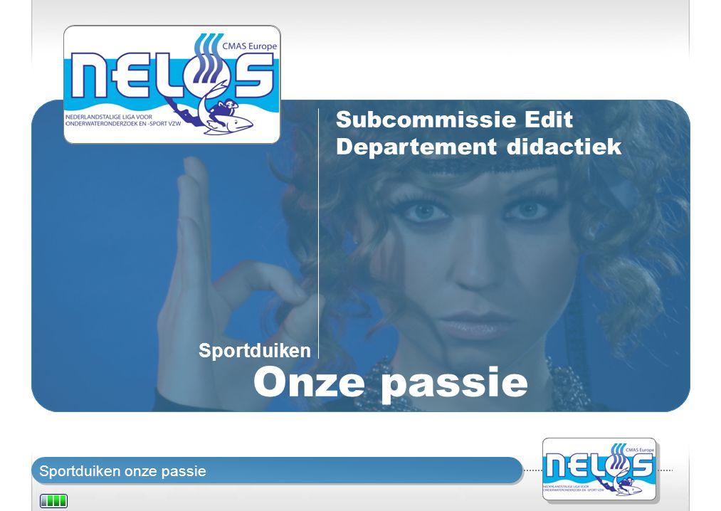 Sportduiken onze passie Sportduiken Onze passie Subcommissie Edit Departement didactiek