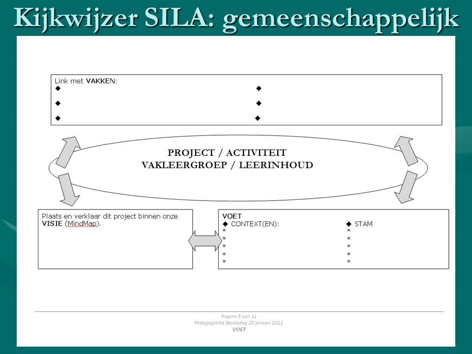 Kijkwijzer SILA: gemeenschappelijk PROJECT / ACTIVITEIT VAKLEERGROEP / LEERINHOUD