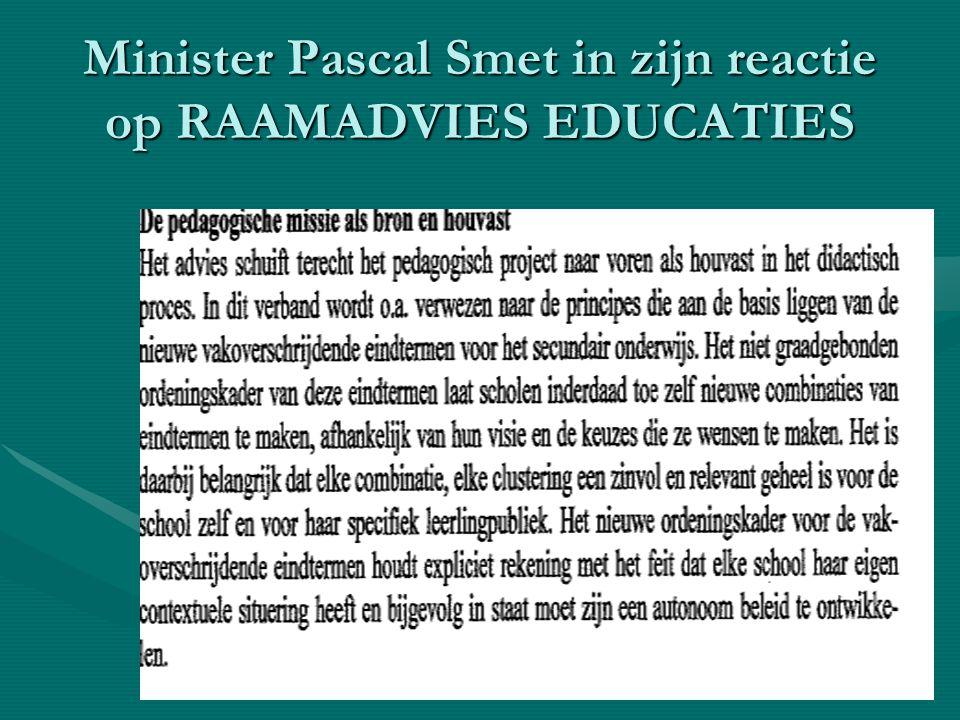Minister Pascal Smet in zijn reactie op RAAMADVIES EDUCATIES