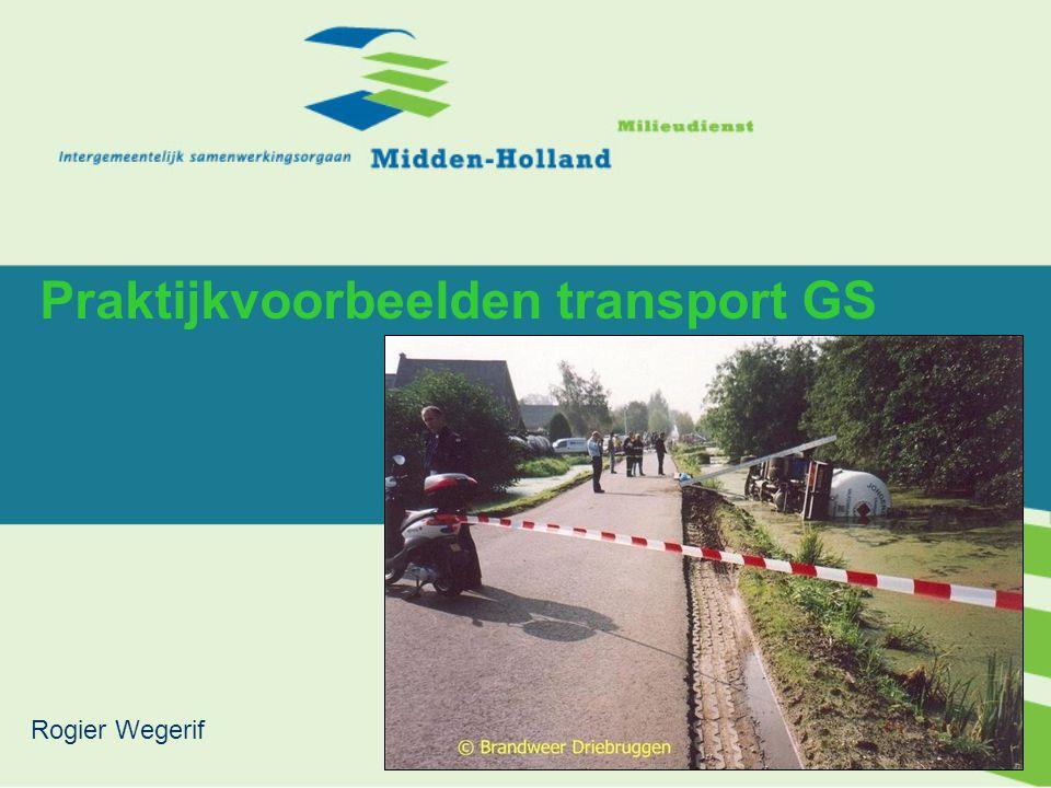 1 Praktijkvoorbeelden transport GS Rogier Wegerif