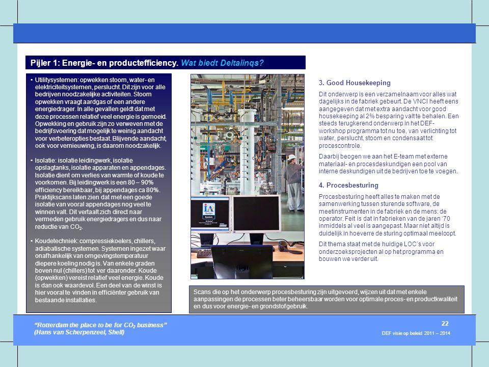 •Utilitysystemen: opwekken stoom, water- en elektriciteitsystemen, perslucht. Dit zijn voor alle bedrijven noodzakelijke activiteiten. Stoom opwekken