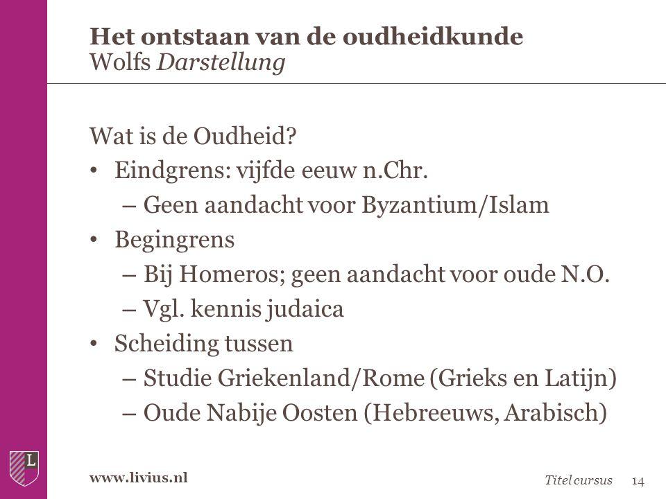 www.livius.nl Wat is de Oudheid? • Eindgrens: vijfde eeuw n.Chr. – Geen aandacht voor Byzantium/Islam • Begingrens – Bij Homeros; geen aandacht voor o