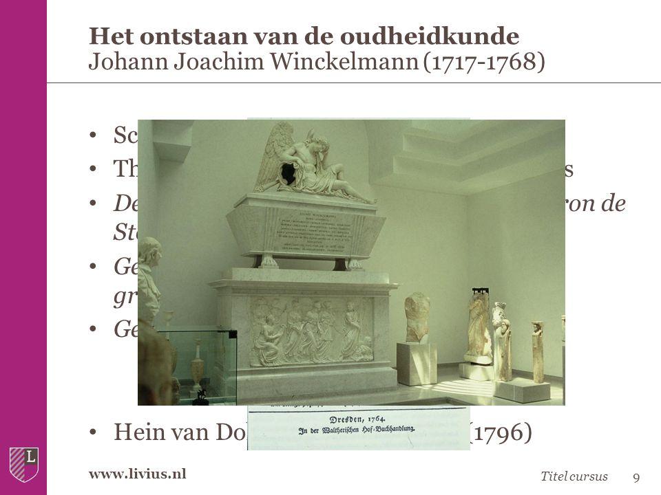 www.livius.nl • Schoenlapperszoon uit Stendal • Theologie, natuurkunde, kunstgeschiedenis • Description des pierres gravées du feu Baron de Stosch (17
