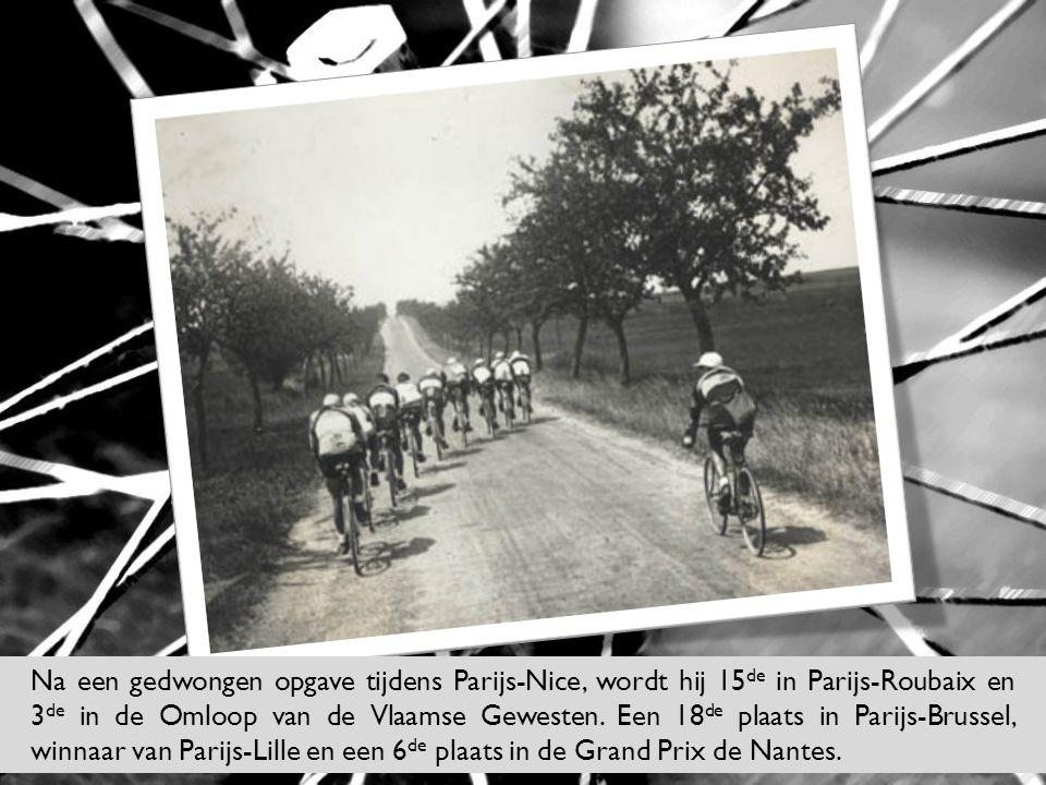 Na een gedwongen opgave tijdens Parijs-Nice, wordt hij 15 de in Parijs-Roubaix en 3 de in de Omloop van de Vlaamse Gewesten. Een 18 de plaats in Parij