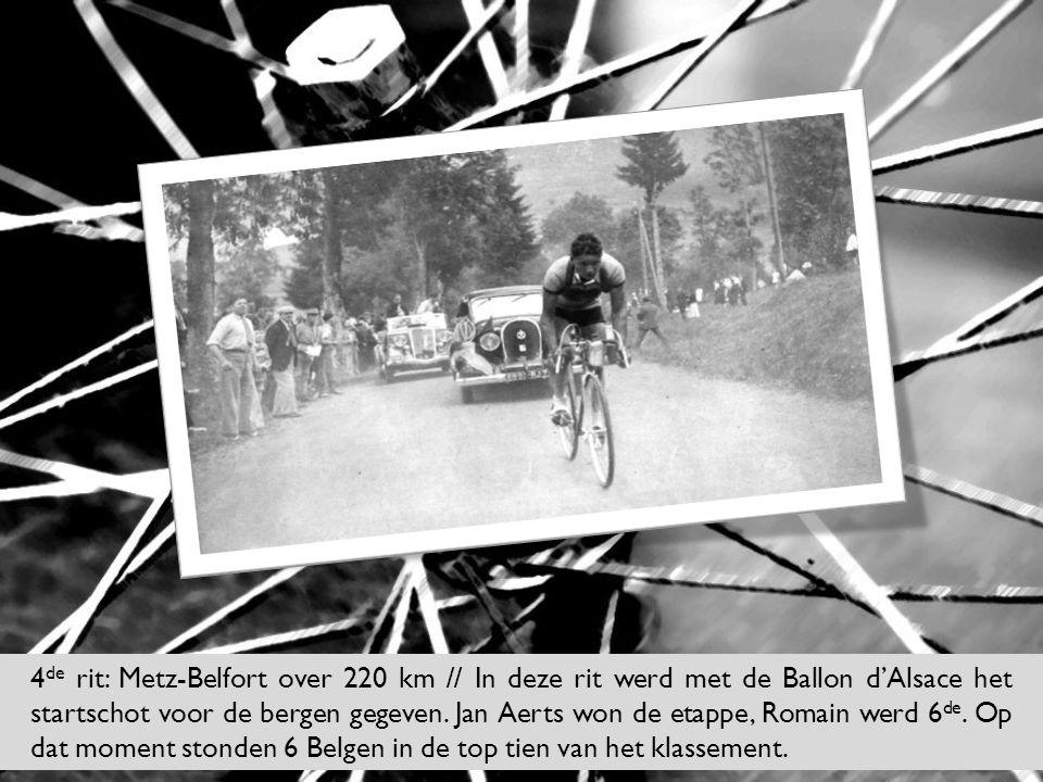 4 de rit: Metz-Belfort over 220 km // In deze rit werd met de Ballon d'Alsace het startschot voor de bergen gegeven. Jan Aerts won de etappe, Romain w