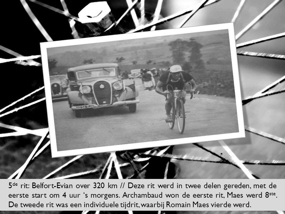 5 de rit: Belfort-Evian over 320 km // Deze rit werd in twee delen gereden, met de eerste start om 4 uur 's morgens. Archambaud won de eerste rit, Mae