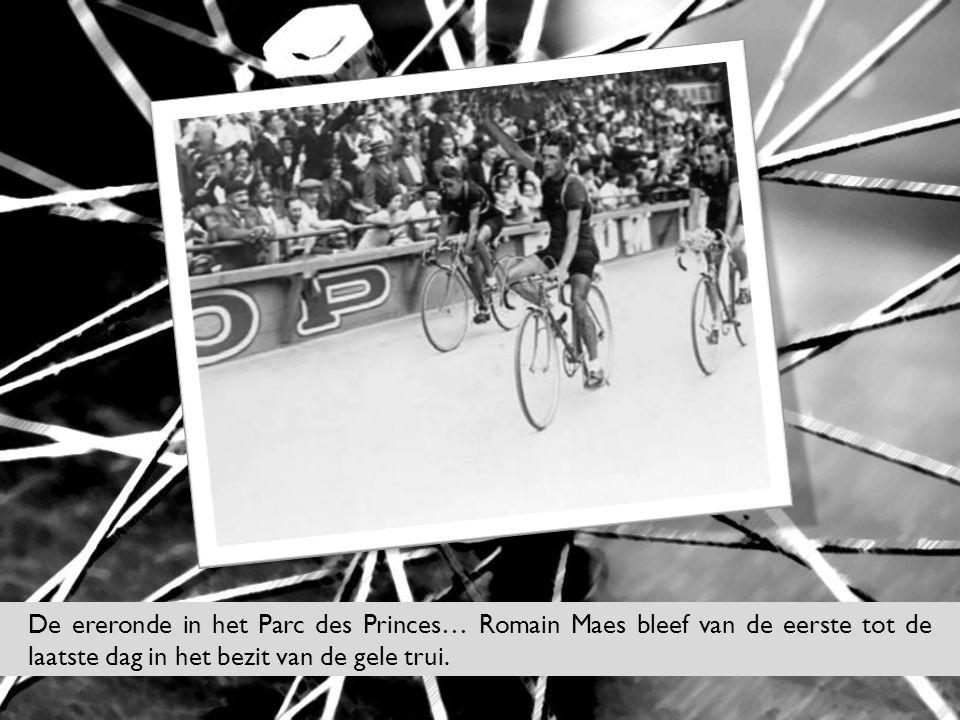 De ereronde in het Parc des Princes… Romain Maes bleef van de eerste tot de laatste dag in het bezit van de gele trui.