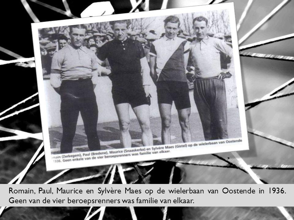 Romain, Paul, Maurice en Sylvère Maes op de wielerbaan van Oostende in 1936. Geen van de vier beroepsrenners was familie van elkaar.