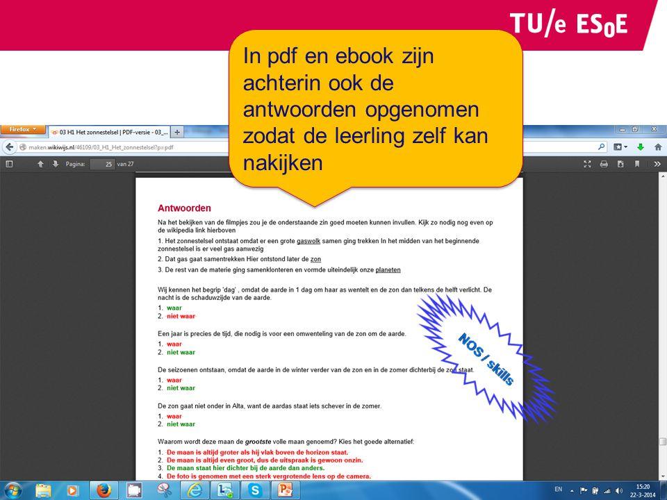 In pdf en ebook zijn achterin ook de antwoorden opgenomen zodat de leerling zelf kan nakijken