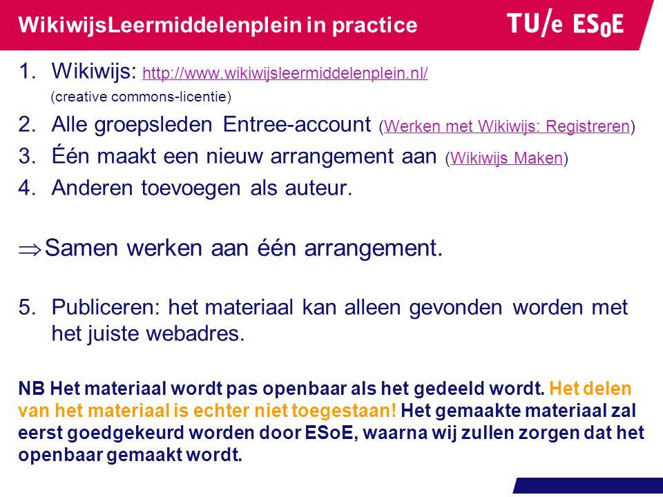 WikiwijsLeermiddelenplein in practice 1.Wikiwijs: http://www.wikiwijsleermiddelenplein.nl/ http://www.wikiwijsleermiddelenplein.nl/ (creative commons-