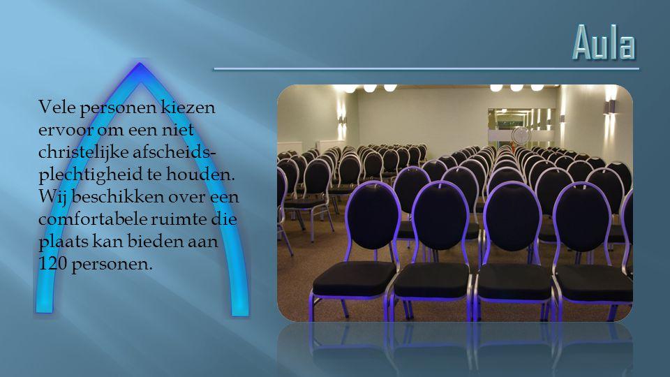 Deze aula is een ideale manier om in intieme kring afscheid te nemen van de overledene.