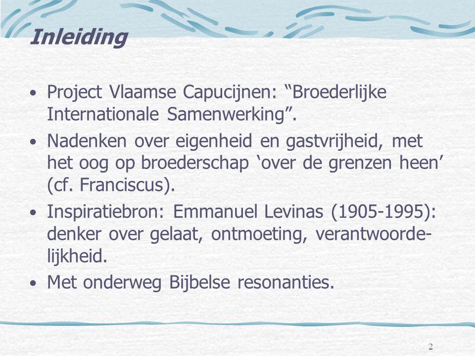 """Inleiding • Project Vlaamse Capucijnen: """"Broederlijke Internationale Samenwerking"""". • Nadenken over eigenheid en gastvrijheid, met het oog op broeders"""
