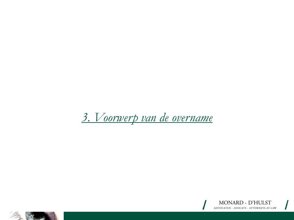 3. Voorwerp van de overname