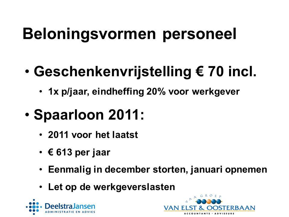 Beloningsvormen personeel • Geschenkenvrijstelling € 70 incl.