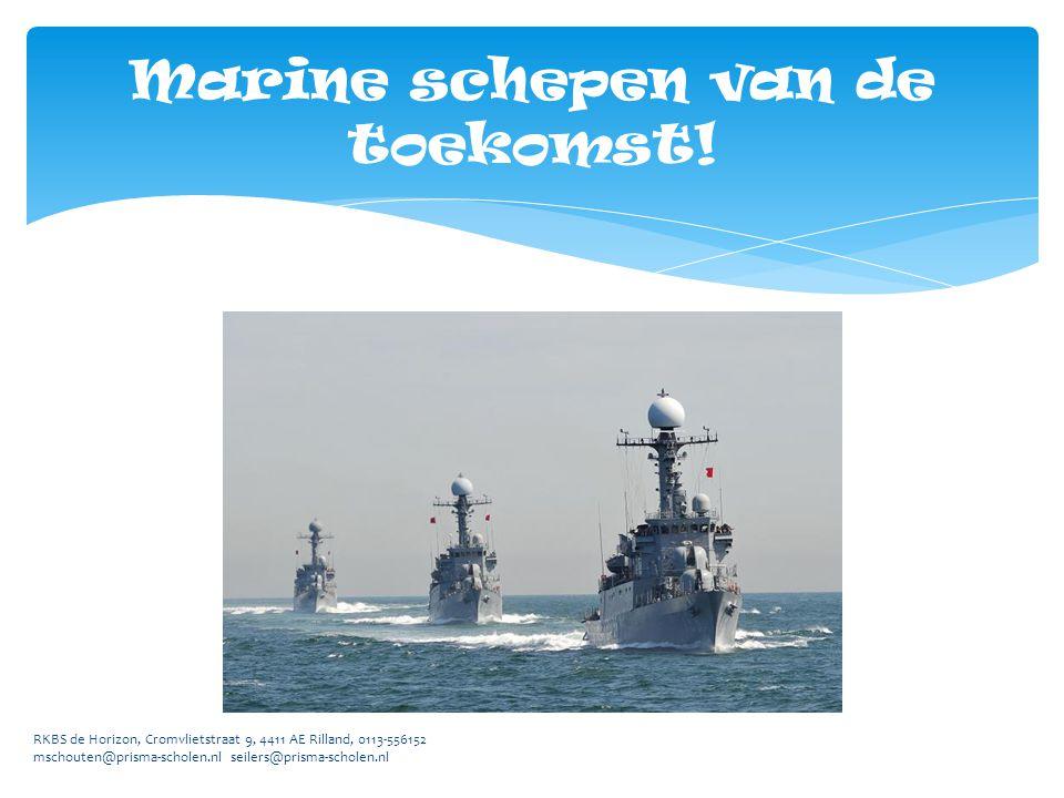 Marine schepen van de toekomst.
