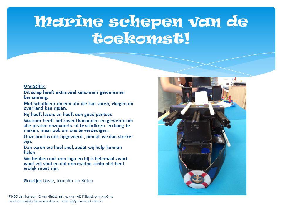 RKBS de Horizon, Cromvlietstraat 9, 4411 AE Rilland, 0113-556152 mschouten@prisma-scholen.nl seilers@prisma-scholen.nl Ons Schip: Dit schip heeft extr