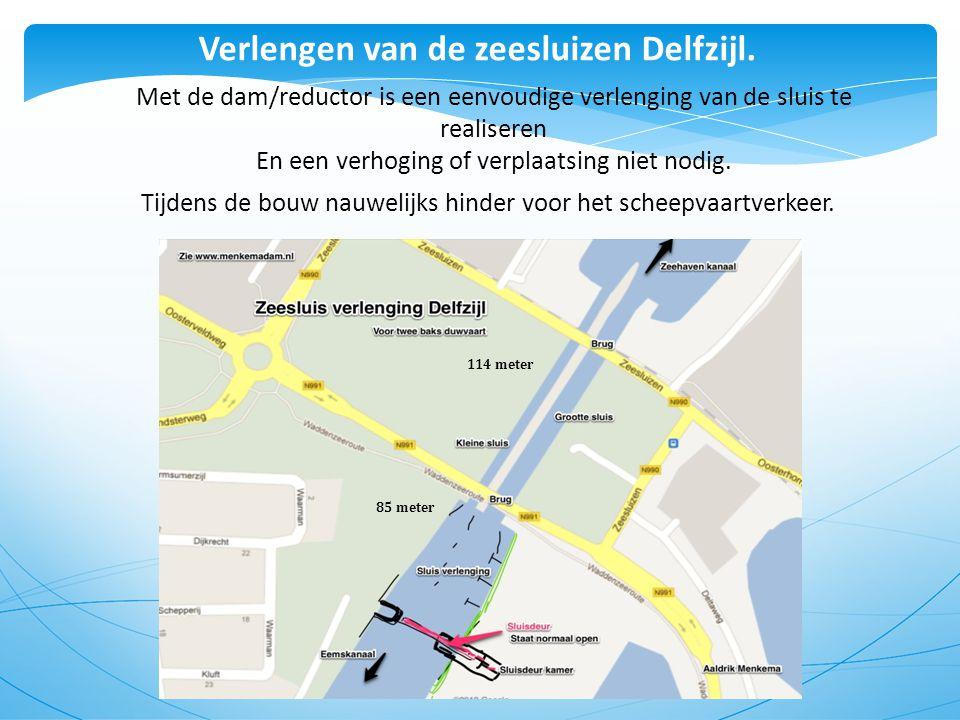 28 Verlengen van de zeesluizen Delfzijl. Met de dam/reductor is een eenvoudige verlenging van de sluis te realiseren En een verhoging of verplaatsing