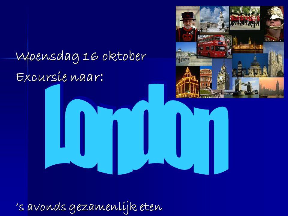 Woensdag 16 oktober Excursie naar : 's avonds gezamenlijk eten