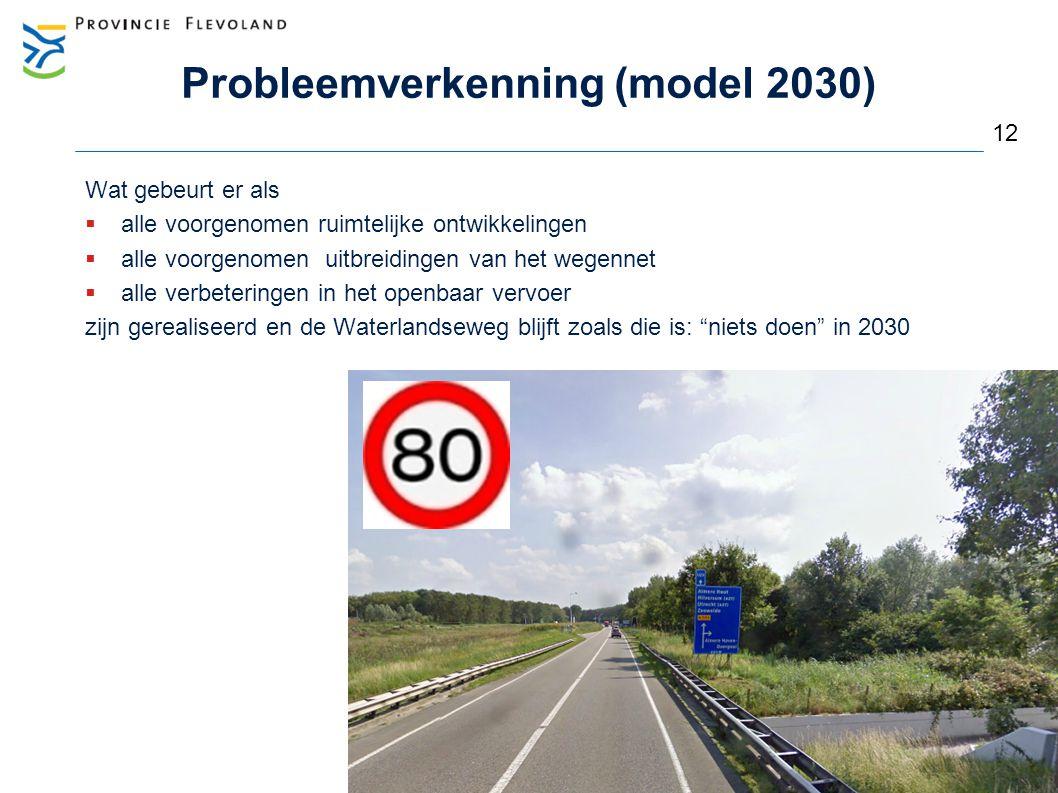 Probleemverkenning (model 2030) Beleid: bij meer dan 20.000 à 25.000 motorvoertuigen/dag 2 rijstroken per richting vanwege verkeersveiligheid, doorstroming (economische bereikbaarheid) 13 28.000 mvt/dag 24.000 mvt/dag