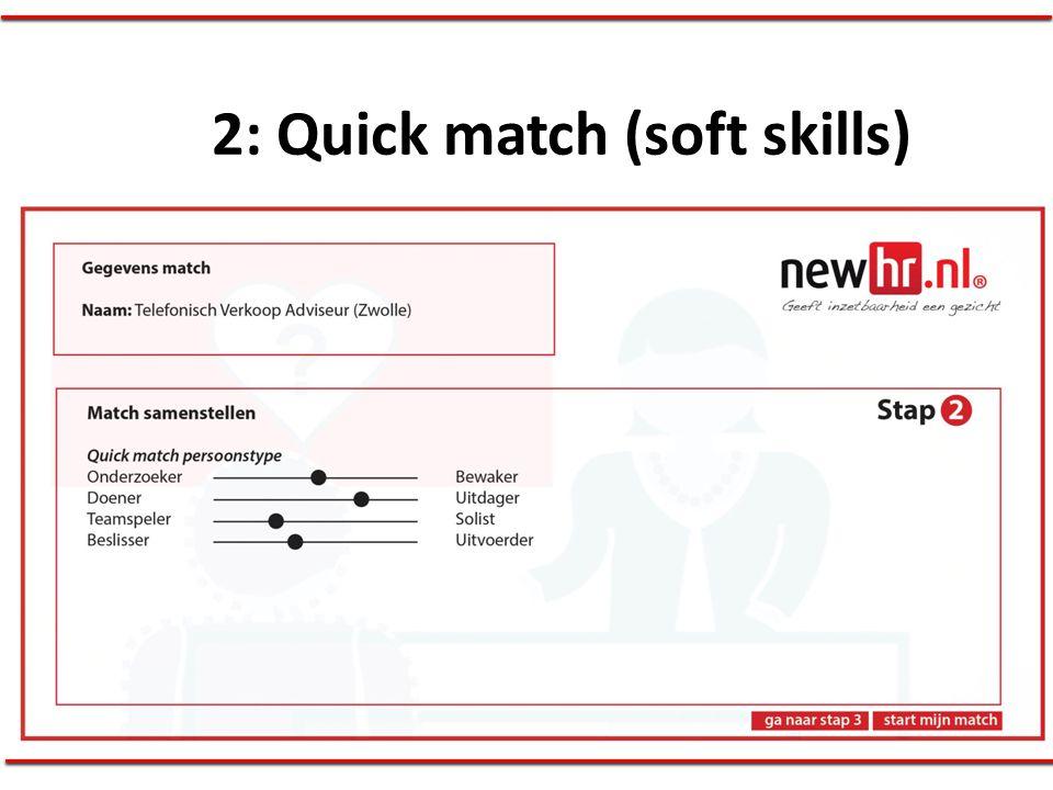 2: Quick match (soft skills)