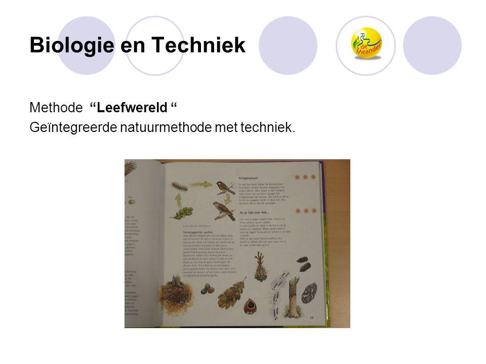 """Biologie en Techniek Methode """"Leefwereld """" Geïntegreerde natuurmethode met techniek."""