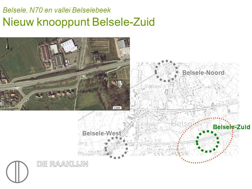Belsele, N70 en vallei Belselebeek Nieuw knooppunt Belsele-Zuid Belsele-Noord Belsele-Zuid Belsele-West