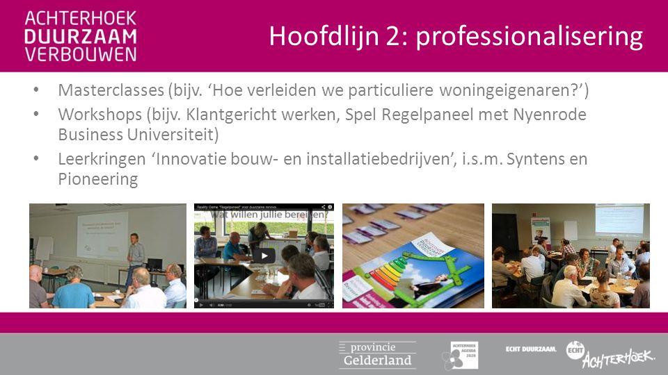 • Voorlichtingsbijeenkomsten in wijken (zie hoofdlijn 3) • Voorlichting aan MKB-ondernemers en hun medewerkers op bedrijventerreinen (i.s.m.