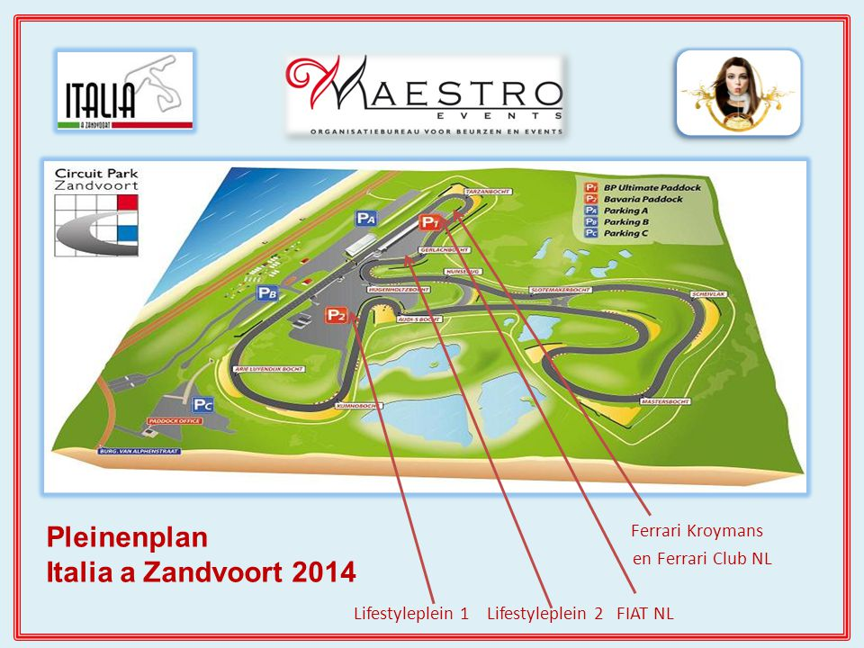 Ferrari Kroymans en Ferrari Club NL Lifestyleplein 1 Lifestyleplein 2 FIAT NL Pleinenplan Italia a Zandvoort 2014